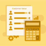 So berechnest Du den Customer Value, um die Profitabilität deutlich zu steigern