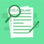 So schreibst Du unwiderstehliche Headlines, die deine Klicks in die Höhe treiben werden (mit Headline Beispielen)