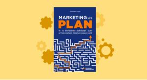 Buchrezension Marketing mit Plan