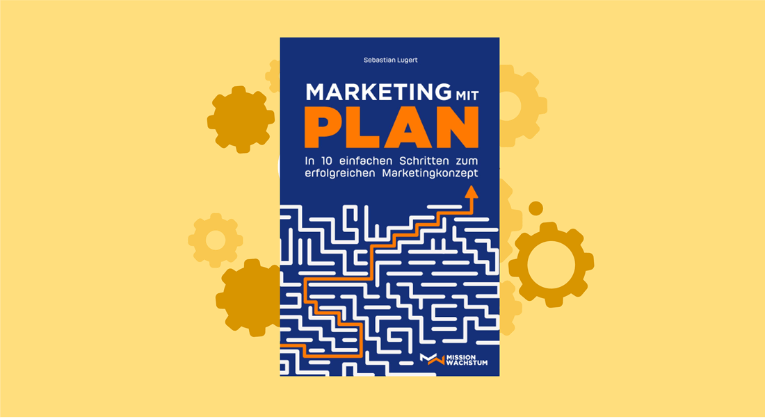 Buchrezension Marketing mit Plan