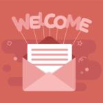So erstellst Du die perfekte Willkommensmail für neue Abonnenten (mit Willkommensmail Beispielen)